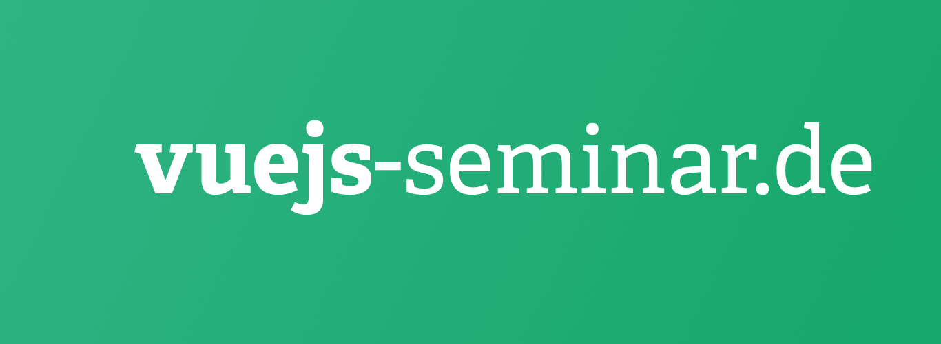 Vue JS Webinar & Virtueller Workshop – 13. August 2020